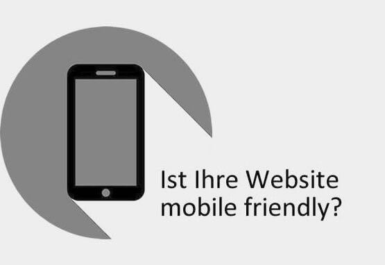 Ist Ihre Website mobile friendly?